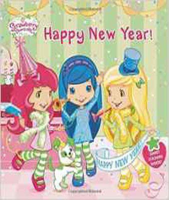 Happy New Year! [With Sticker(s)] (Strawberry Shortcake)
